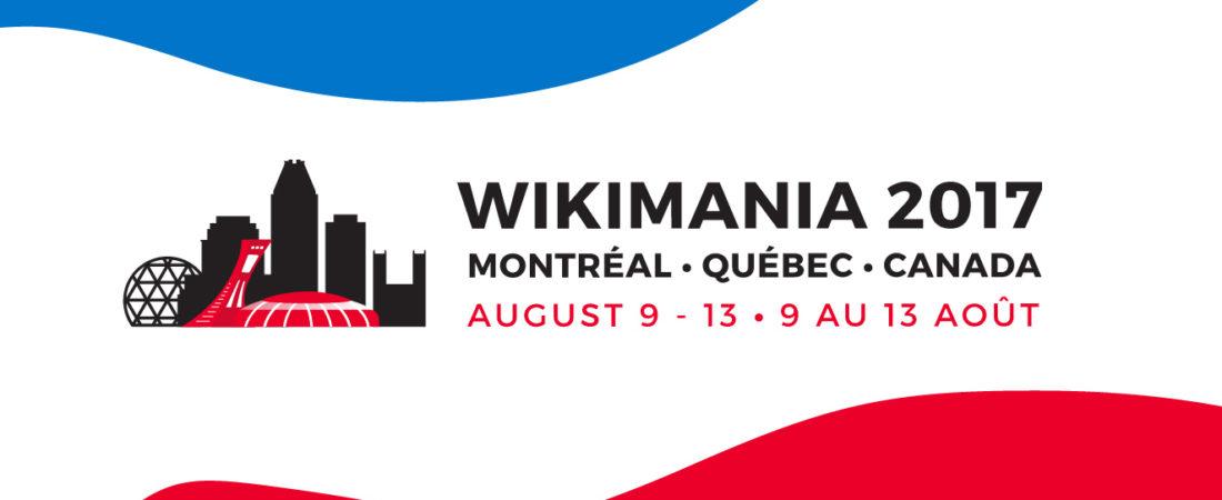 Wikimania 2017 à Montreal