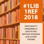#1Lib1Ref 2018 en Côte d'Ivoire, top départ !